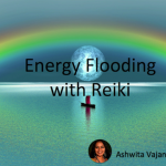 Energy Flooding with Reiki