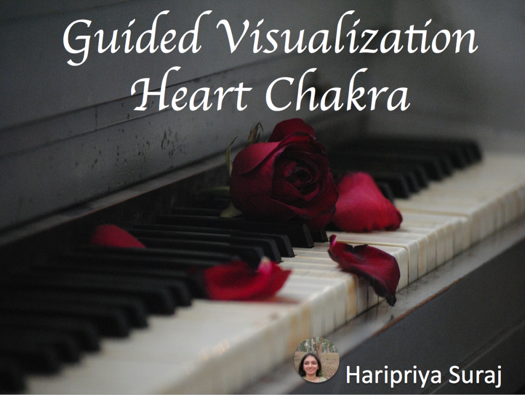 Guided Visualization - Heart Chakra