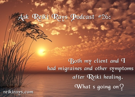 Migraines after Reiki