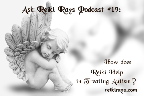 Reiki Help Treating Autism