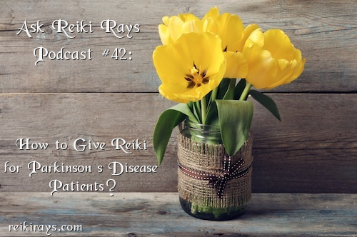 Parkinson Disease Reiki