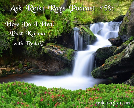 Past Karma and Reiki