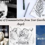 7 Signs of Communication from Your Guardian Angels