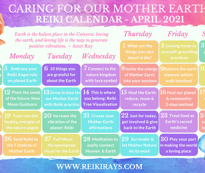 Caring for Our Mother Earth Reiki Calendar April 2021